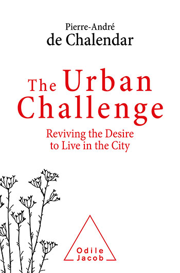 Urban Challenge (The) - Reviving the desire to live in a city