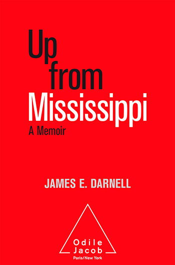 Up from Mississippi - A memoir