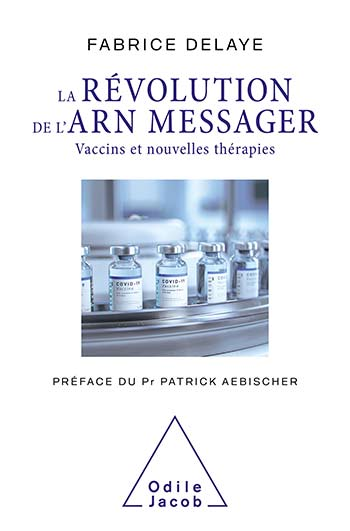 Messenger RNA Revolution (The) - Vaccines and New Therapies