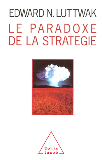 Paradoxical Logic of Strategy (The)
