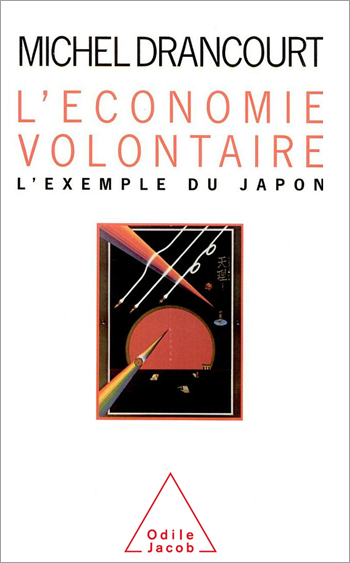 Économie volontaire (L') - L'exemple du Japon