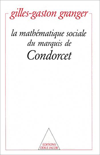 Social Mathematics of the Marquis de Condorcet (The)