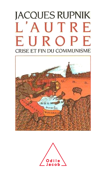 Other Europe (The) - The Crisis and End of Communism