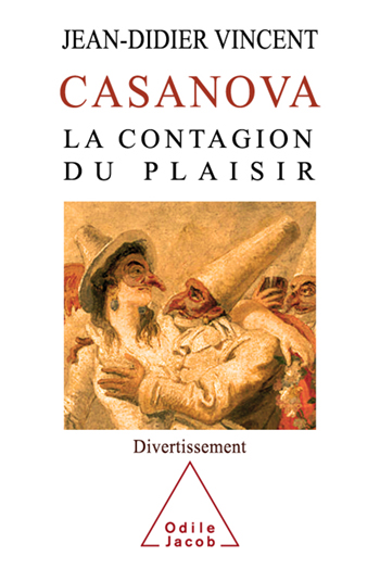 Casanova - La contagion du plaisir