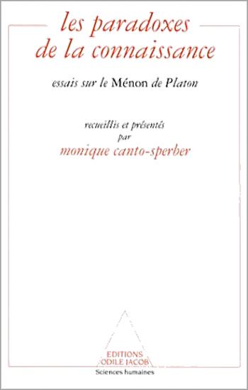 Paradoxes of Knowledge - Essays on Plato's Meno