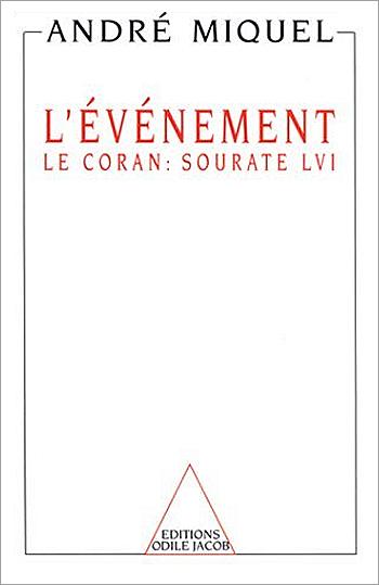 Événement (L') - Le Coran : sourate LVI