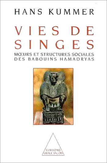 Lives of Apes: (The) - The Customs and Social Structures of the Hamadrya Apes