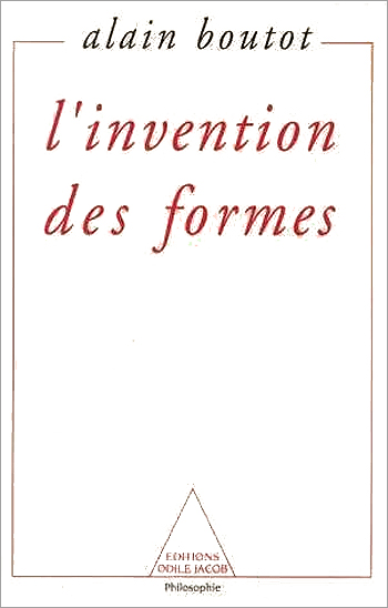 Invention of Forms (The) - Chaos, Catastrophes, Fractals, Strange Attractors and Dissipative Structures