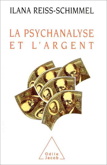 Psychanalyse et l'Argent (La)