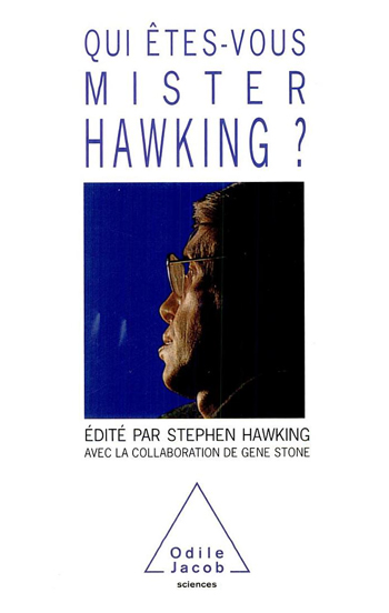 Who are you, Mister Hawking?
