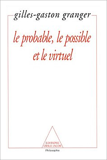 Probable, le Possible et le Virtuel (Le)