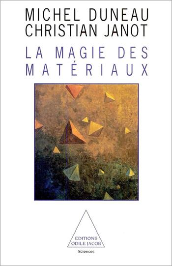 Magie des matériaux (La)