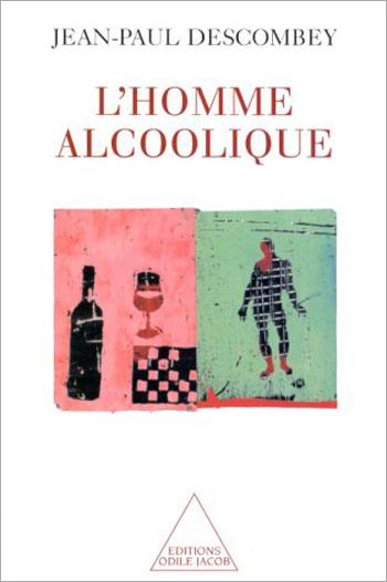 Homme alcoolique (L')