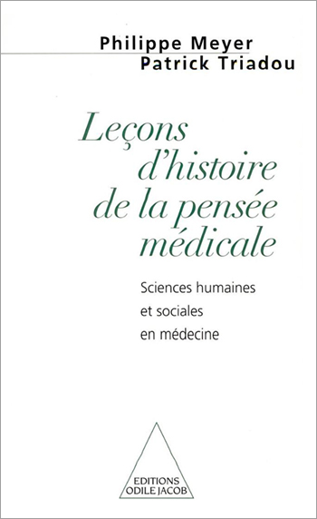 Lessons in the History of Medical Thought - The Humanities and Social Sciences in Medicine