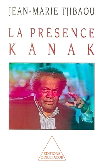 Presence of the Kanak People (The)