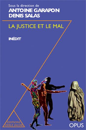 Justice et le Mal (La)