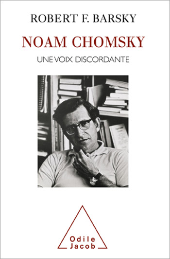 Noam Chomsky - Une voix discordante