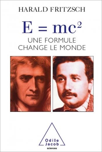 E=mc2 - Une formule qui change le monde