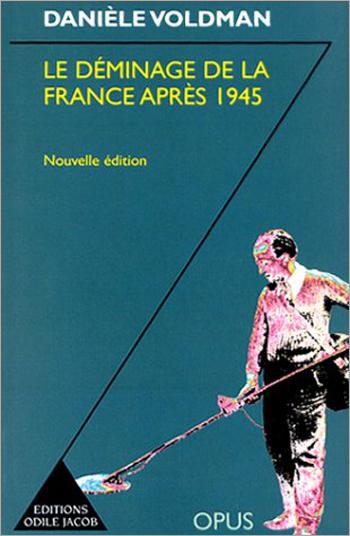 Déminage de la France après 1945 (Le)