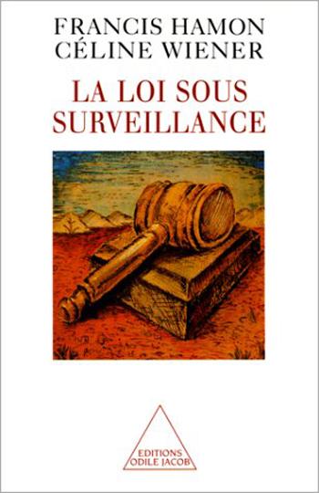 Law Under Surveillance (The)