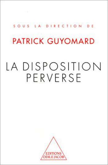 Disposition perverse (La)