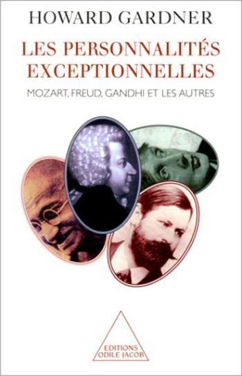 Personnalités exceptionnelles (Les) - Mozart, Freud, Gandhi et les autres