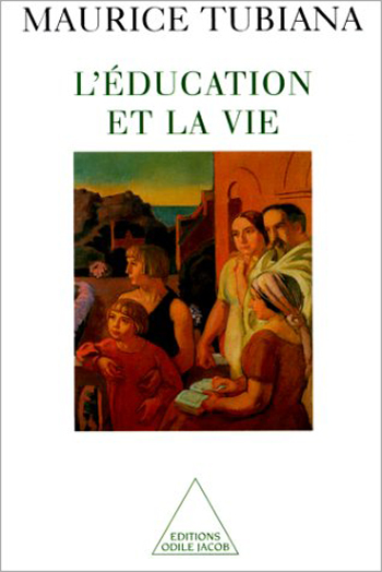 Éducation et la Vie (L')