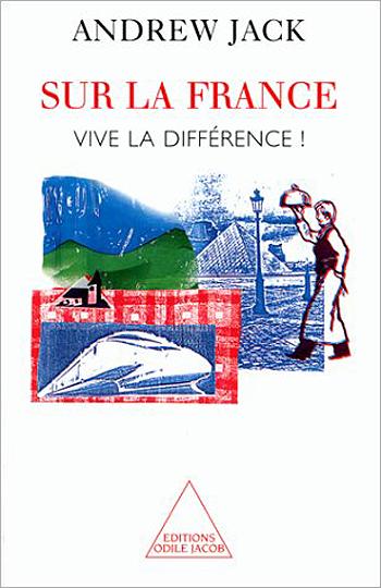 About France - Vive La Différence!