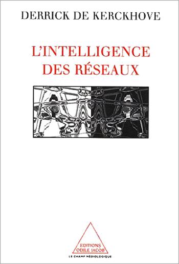 Intelligence des réseaux (L')