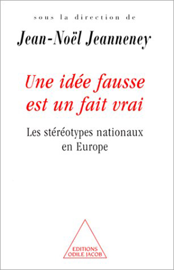 When a Fallacy Becomes Reality - National Stereotypes in Europe