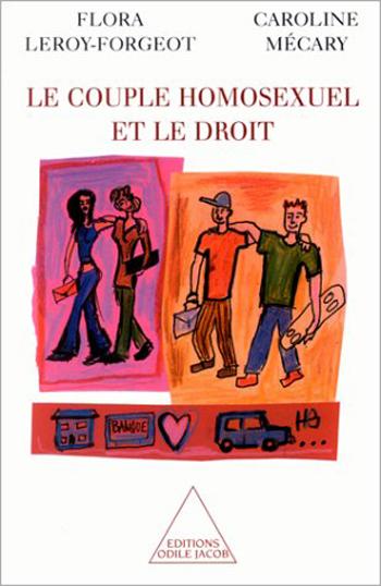 Couple homosexuel et le droit (Le)