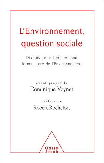 Environment - A Social Question (The) - The Result of Ten Years of Research for the Environmental Ministry