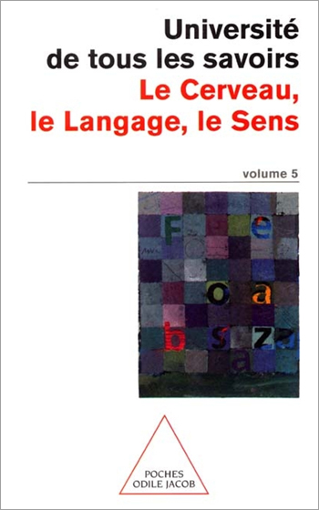 Volume 5: The Brain, Language, Meaning