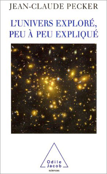 Universe Explored and Gradually Explained (The)