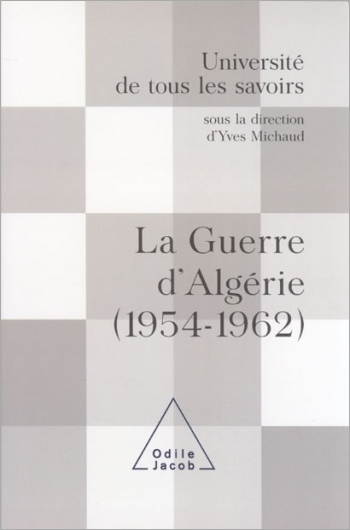 Guerre d'Algérie (1954-1962) (La) - (Volume 14)