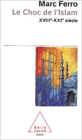 Clash of Islam (Coll. Poche) (The) - 18th to 21st Century