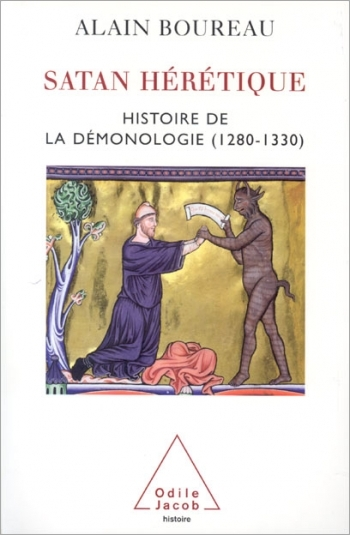 Satan, the Heretic - History of demonology in Medieval Europe, 1260-1350