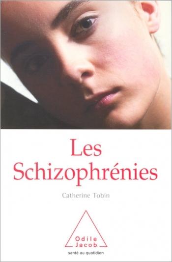 Schizophrénies (Les)