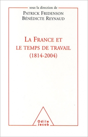 France and the Age of Work (1814-2004)