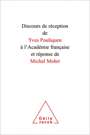 Speech on the Occasion of Entry into the French Academy and the Response of Michel Mohrt