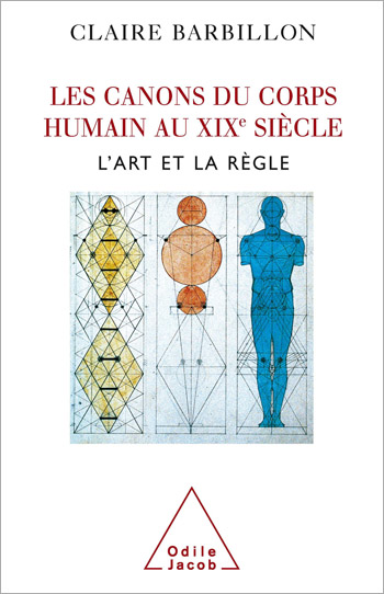 Canons of the Human Body in French Nineteenth-Century Art (The)