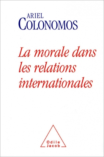 Morale dans les relations internationales (La)