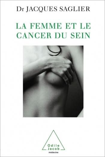 Femme et le Cancer du sein (La)