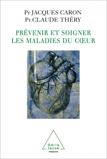 Prevention and Treatment of Heart Diseases (The)