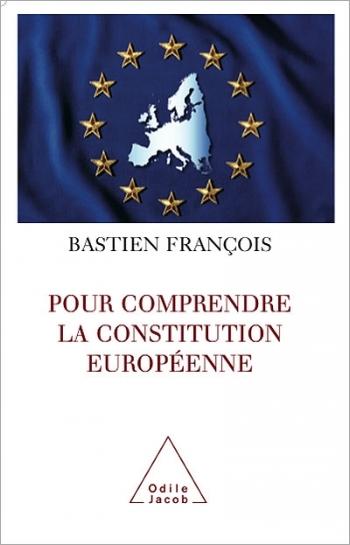 Pour comprendre la Constitution européenne