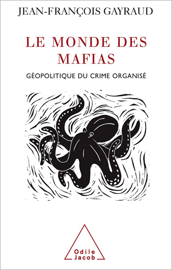 World of Mafias (The) - Geopolitics and Organised Crime