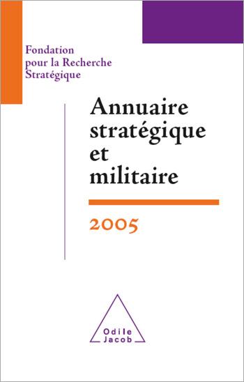 Annuaire stratégique et militaire 2005