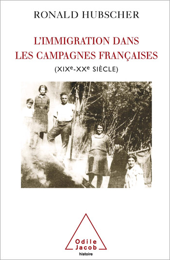 Immigration dans les campagnes françaises (L') - (XIXe-XXe siècle)