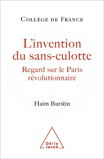 Invention du sans-culotte (L') - Regard sur le Paris révolutionnaire