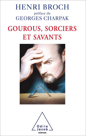 Gourous, Sorciers et Savants